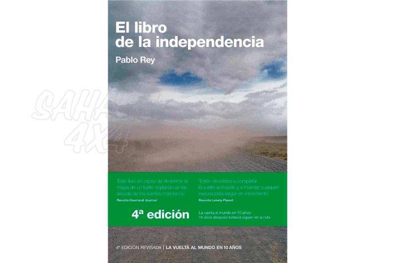 Libro La Vuelta al Mundo en 10 años El Libro de la Independencia - Libro que relata las aventuras de Pablo Rey y Anna Callau